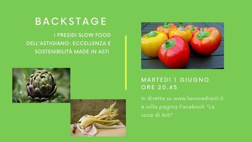 """Questa sera torna """"Backstage"""". Al centro del nostro approfondimento i presidi Slow Food dell'Astigiano"""