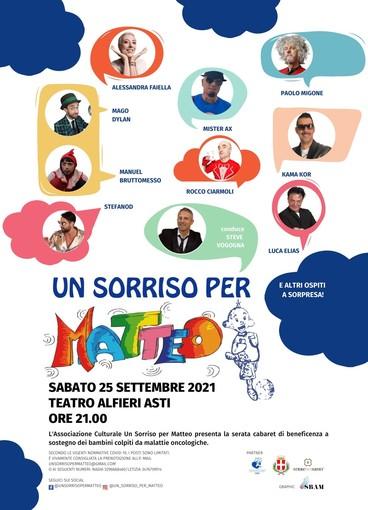 """Domani sera a Teatro Alfieri torna lo spettacolo """"Un sorriso per Matteo"""", con grandi ospiti"""