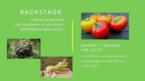 """Martedì sera torna """"Backstage"""". Al centro del nostro approfondimento i presidi Slow Food dell'Astigiano"""