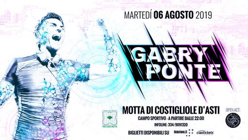 Gabry Ponte martedì 6 agosto sarà a Motta di Costigliole