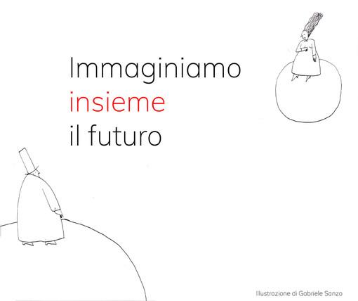 """La rete astigiana ADA lancia l'iniziativa """"Immaginiamo insieme il futuro"""""""