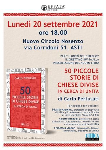 """Lunedì al Circolo Nosenzo si presenterà il libro """"50 piccole storie di chiese divise in cerca di unità"""", di Carlo Pertusati"""