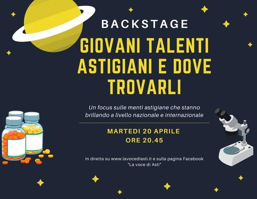 """Martedì sera torna """"Backstage"""". Al centro del nostro approfondimento i giovani talenti astigiani nel panorama internazionale"""