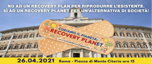 """""""L'Italia che vogliamo"""", la Società della Cura a Roma per il Recovery Planet"""