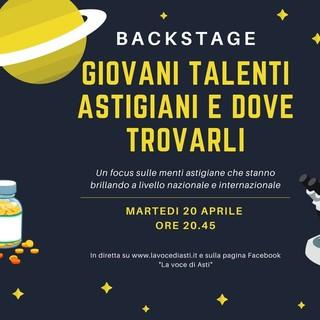 """Questa sera nuovo appuntamento con Backstage: """"Giovani talenti astigiani e dove trovarli"""""""