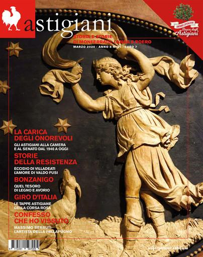 Astigiani è in edicola: gli onorevoli dal 1946 ad oggi, l'eccidio di Villadeati, i tesori di Bonzanigo e molto altro