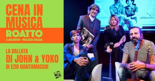 """A Roatto """"La ballata di John & Yoko"""" con Andrea Mirò e Omar Pedrini"""